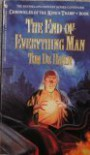 END-OF-EVERYTHING MAN - Tom De Haven