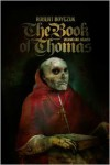The Book of Thomas: Volume One: Heaven - Robert Boyczuk