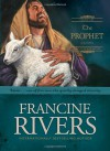 The Prophet: Amos - Francine Rivers