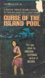 The Curse of the Island Pool - Virginia Coffman
