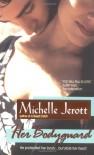 Her Bodyguard - Michelle Jerott