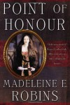 Point of Honour  - Madeleine E. Robins