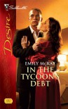 In the Tycoon's Debt - Emily McKay