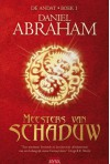 Meesters van de Schaduw (De Andat, #1) - Daniel Abraham, Henny van Gulik