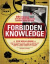 Forbidden Knowledge: 101 Things NOT Everyone Should Know How to Do - Michael Powell