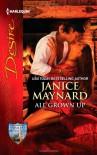 All Grown Up (Harlequin Desire) - Janice Maynard