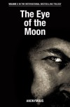 The Eye of the Moon - Anonymous