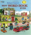 Richard Scarry's Best Word Book Ever - Richard Scarry