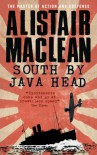 South by Java Head - Alistair MacLean