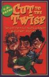 Cut to the Twisp - C.D. Payne