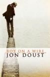 Boy on a Wire - Jon Doust