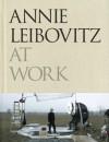 Annie Leibovitz at Work - Annie Leibovitz