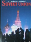 A Day in the Life of the Soviet Union - John Burdick, Rick Smolan