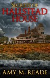 Secrets of Hallstead House - Amy M. Reade