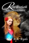 Retribution - R.K. Ryals
