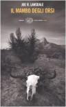 Il mambo degli orsi - Joe R. Lansdale, Stefano Massaron