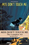 Miss Don't Touch Me: Complete Set - Hubert, Kerascoët