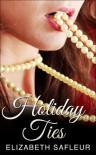 Holiday Ties - Elizabeth SaFleur
