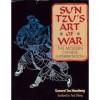 Sun Tzu's Art Of War: The Modern Chinese Interpretation - Sun Tzu, Yuan Shibing, Hanzhang Tao