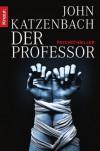 Der Professor - John Katzenbach, Anke Kreutzer, Eberhard Kreutzer