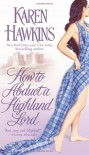 How to Abduct a Highland Lord - Karen Hawkins