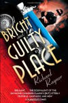 A Bright and Guilty Place: Murder in L.a - Richard Rayner