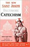 Saint Joseph Baltimore Catechism (No. 1) (St. Joseph Catecisms) - Bennet Kelley
