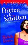 Bitten & Smitten (Immortality Bites, #1) - Michelle Rowen