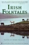 Irish Folk Tales - Henry Glassie
