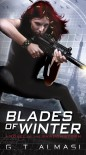 Blades of Winter (Shadowstorm, #1) - G.T. Almasi