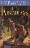 The Arkadians - Lloyd Alexander