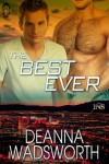 The Best Ever (1Night Stand Series) - Deanna Wadsworth