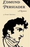 Edmund Persuader - Stuart Shotwell