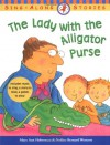 The Lady with the Alligator Purse - Mary Ann Hoberman