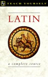 Latin: A Complete Course (Teach Yourself Books) - Passport Books