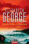 Doch die Sünde ist scharlachrot (Inspector Lynley, #15) - Elizabeth  George, Ingrid Krane-Müschen, Michael J. Müschen