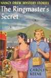 The Ringmaster's Secret (Nancy Drew, #31) - Carolyn Keene
