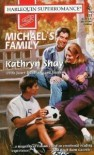 Michael's Family (Harlequin Superromance No. 727) - Kathryn Shay