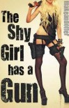 The Shy Girl Has a Gun - Makeandoffer
