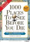 1000 Places to see before you die. Buch + E-Book: Die neue Lebensliste für den Weltreisenden - Patricia Schultz