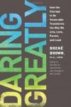 DARING GREATLY - I THOUGHT IT WAS JUST ME Audiobook :Daring Greatly & I Thought It Was Just Me Audiobook: Brene Brown [Audiobook, CD, Unabridged] (Audiocd) - Brené Brown