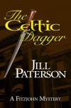 The Celtic Dagger (An Alistair Fitzjohn Mystery - Book 1) - Jill Paterson