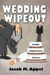 Wedding Wipeout - Jacob M. Appel