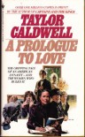 A Prologue to Love - Taylor Caldwell