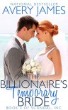 The Billionaire's Temporary Bride (Scandal, Inc Book 3) - Avery James