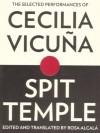 Spit Temple - Cecilia Vicuna