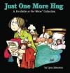 Just One More Hug - Lynn Johnston