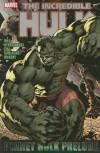 Hulk: Planet Hulk Prelude (Incredible Hulk) - 'J. Michael Straczynski',  'Daniel Way'