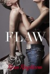 Flaw - Ryan Ringbloom