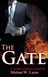 The Gate (Modernizing Hell, #1) - Michael W. Layne